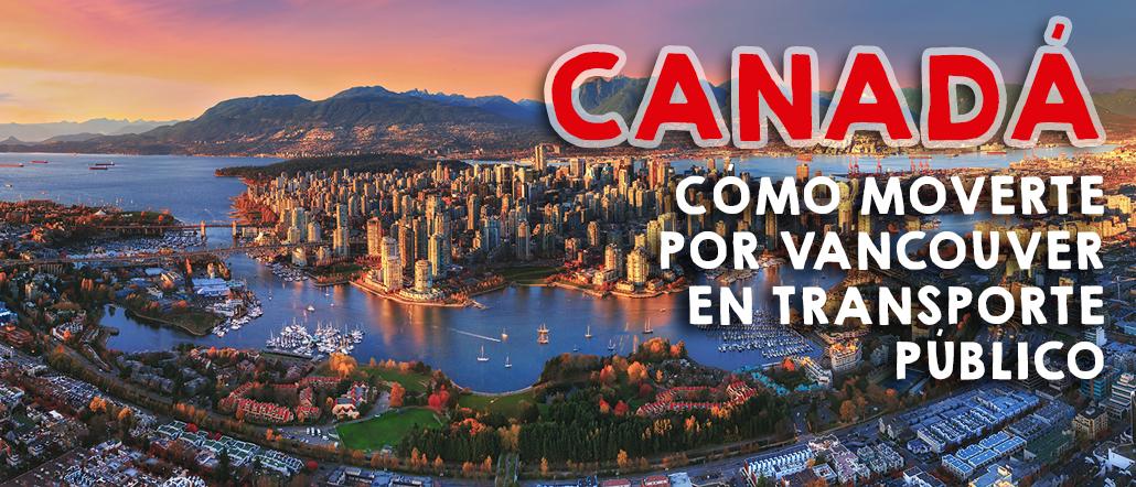 Cómo moverte por Vancouver en transporte público
